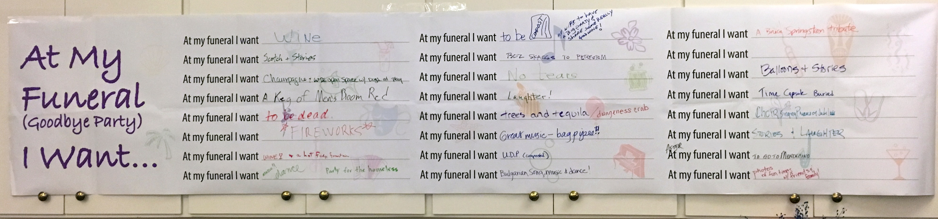 At my funeral I want______________.