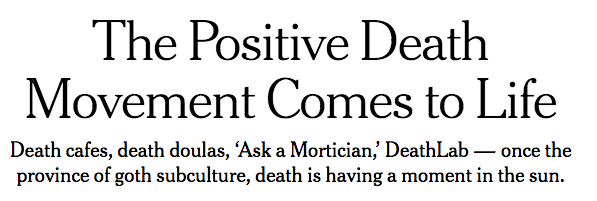 Death Positive_NYT _June_2018